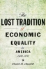 9781421437125 : the-lost-tradition-of-economic-equality-in-america-1600-1870-mandell
