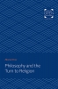 9781421437392 : philosophy-and-the-turn-to-religion-vries