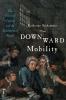 9781421437620 : downward-mobility-binhammer