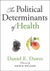 9781421437897 : the-political-determinants-of-health-dawes-williams