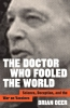 9781421438016 : the-doctor-who-fooled-the-world-deer