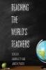 9781421438290 : teaching-the-worlds-teachers-lefty-fraser