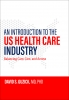 9781421438658 : an-introduction-to-the-us-health-care-industry-guzick