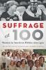 9781421438689 : suffrage-at-100-taranto-zarnow