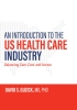 9781421438825 : an-introduction-to-the-us-health-care-industry-guzick