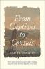 9781421438979 : from-captives-to-consuls-goodin