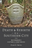 9781421439280 : death-and-rebirth-in-a-southern-city-smith