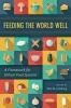 9781421439341 : feeding-the-world-well-goldberg-wychgram