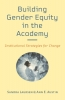 9781421439389 : building-gender-equity-in-the-academy-laursen-austin