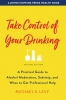 9781421439457 : take-control-of-your-drinking-2nd-edition-levy
