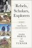 9781421439709 : rebels-scholars-explorers-berta-turner