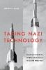 9781421439846 : taking-nazi-technology-oreagan