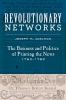 9781421439907 : revolutionary-networks-adelman