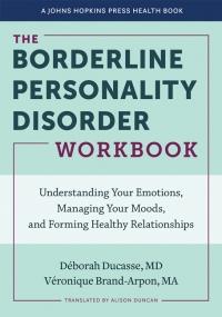 9781421440323 : the-borderline-personality-disorder-workbook-ducasse-brand-arpon-duncan
