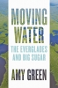 9781421440361 : moving-water-green