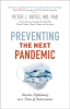 9781421440385 : preventing-the-next-pandemic-hotez