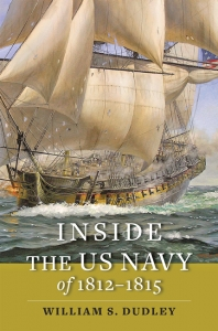 9781421440514 : inside-the-us-navy-of-1812-1815-dudley