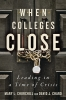 9781421440781 : when-colleges-close-churchill-chard