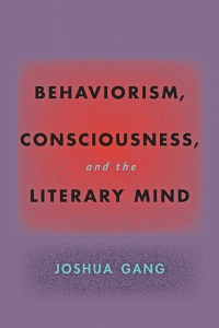9781421440842 : behaviorism-consciousness-and-the-literary-mind-gang