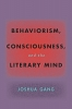 9781421440866 : behaviorism-consciousness-and-the-literary-mind-gang