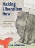 9781421440910 : making-liberalism-new-afflerbach