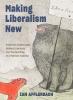 9781421440927 : making-liberalism-new-afflerbach