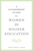 9781421441023 : a-leadership-guide-for-women-in-higher-education-hass