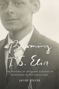 9781421441030 : becoming-t-s-eliot-stayer