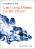 9781421441122 : can-fixing-dinner-fix-the-planet-fanzo