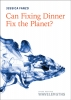 9781421441139 : can-fixing-dinner-fix-the-planet-fanzo