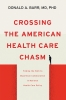 9781421441337 : crossing-the-american-health-care-chasm-barr