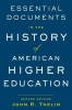 9781421441450 : essential-documents-in-the-history-of-american-higher-education-2nd-edition-thelin