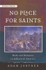 9781421441764 : no-place-for-saints-jortner
