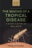 9781421441795 : the-making-of-a-tropical-disease-2nd-edition-packard