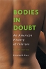 9781421441849 : bodies-in-doubt-2nd-edition-reis