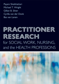 9781421442051 : practitioner-research-for-social-work-nursing-and-the-health-professions-sheikhattari-wright-silver