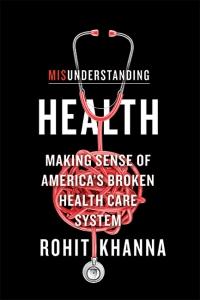 9781421442099 : misunderstanding-health-khanna