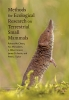 9781421442112 : methods-for-ecological-research-on-terrestrial-small-mammals-mccleery-monadjem-conner