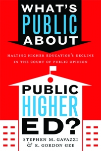 9781421442525 : whats-public-about-public-higher-ed-gavazzi-gee