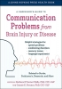 9781421442556 : a-caregivers-guide-to-communication-problems-from-brain-injury-or-disease-oconnor-wells-porcaro