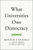 9781421442693 : what-universities-owe-democracy-daniels-shreve-spector