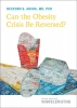 9781421442723 : can-the-obesity-crisis-be-reversed-ahima