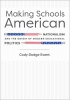 9781421442792 : making-schools-american-ewert