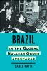 9781421442884 : brazil-in-the-global-nuclear-order-1945-2018-patti