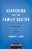 9781421443003 : searching-for-the-family-doctor-hoff