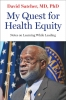 9781421443270 : my-quest-for-health-equity-satcher
