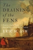 9781421443300 : the-draining-of-the-fens-ash