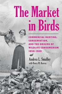 9781421443409 : the-market-in-birds-smalley-reeves