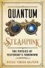 9781421443720 : quantum-steampunk-yunger-halpern