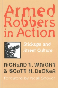 9781555533236 : armed-robbers-in-action-wright-decker-shover